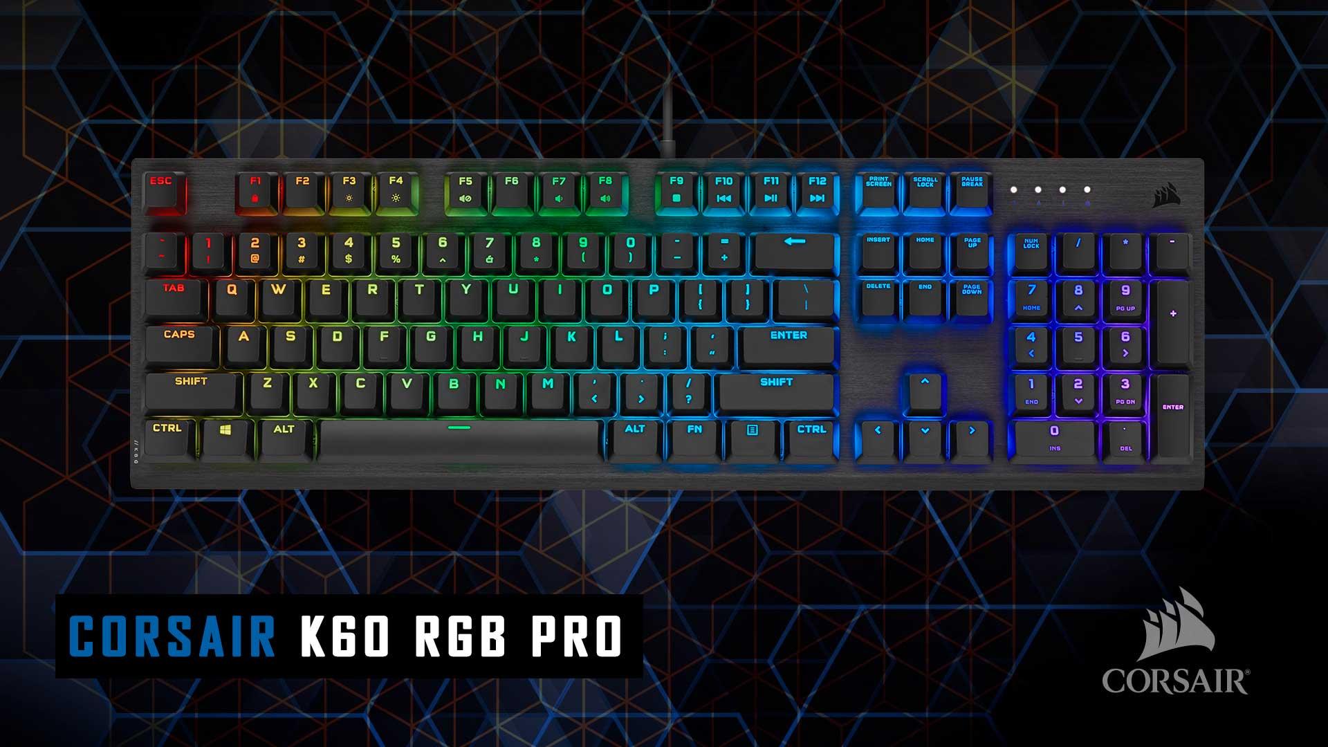 recensione CORSAIR K60 RGB PRO